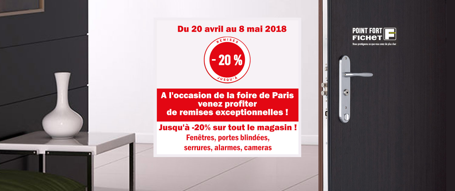 prix foire de paris point fort fichet remise home garde. Black Bedroom Furniture Sets. Home Design Ideas